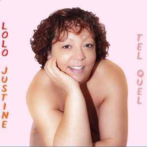 """Album """"Tel Quel"""" de Lolo Justine"""